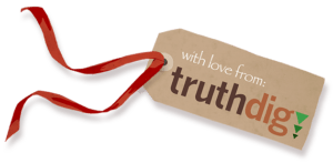Graphic of a gift tag that reads 'with love from Truthdig'